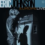 エリック・ジョンソンのライヴアルバム『Europe Live』が発売!