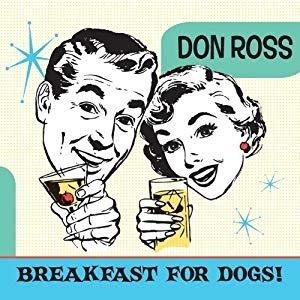 Breakfast for Dogs/Don Ross